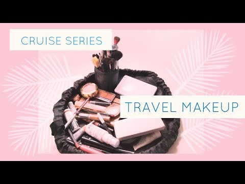 HOW TO PACK FOR A CRUISE:  TRAVEL MAKEUP