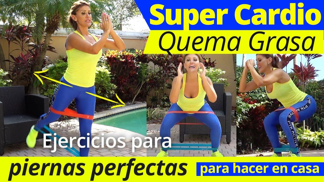 Quema grasa con cardio para principantes ejercicios para piernas perfectas desde tu casa youtube - Quema grasa desde casa ...