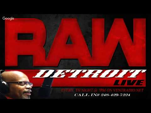 """Detroit Raw Live """"Fire and Fury inside the Trump White house"""""""