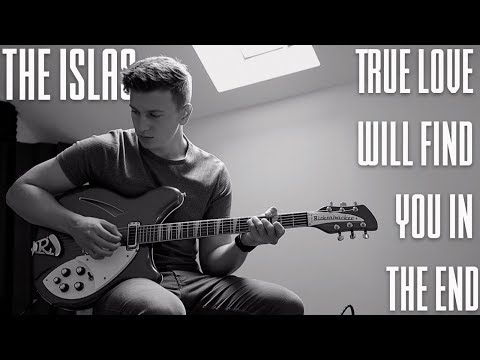 The Islas || True Love Will Find You In The End Cover