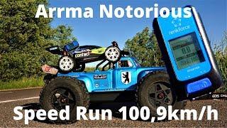 Arrma Notorious 6s + Speed Pinion 16T Speed Run 100,9 km/h