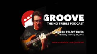 Groove - Episode #14: Jeff Berlin