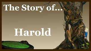 The Story of... Harold - B0 | Ep12. (Fallout Lore)