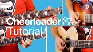 ► Cheerleader - Omi - Guitar Lesson (Tutorial) Melody & Chords