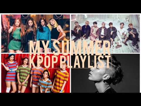 my-summer-kpop-playlist-(bts,-red-velvet,-jay-park-&-more!)