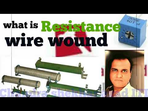 Resistor/ प्रतिरोध | carbon, wire wound lecture | what is wire wound.resistance