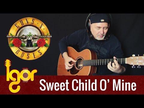 Guns N' Roses - Sweet Child O'Mine - Igor Presnyakov - Fingerstyle Guitar Cover