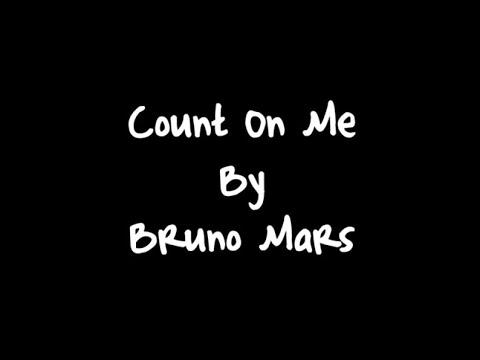 Lirik Lagu Count On Me_-_by Bruno Mars