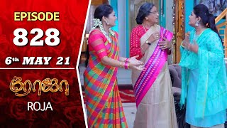 ROJA Serial | Episode 828 | 6th May 2021 | Priyanka | Sibbu Suryan | Saregama TV Shows Tamil