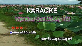 Việt Nam Quê Hương Tôi KARAOKE song ca nam nữ beat chuẩn
