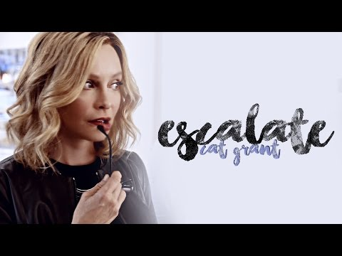 Cat Grant ; Escalate