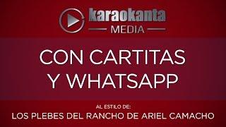 Karaokanta - Los Plebes del Rancho de Ariel Camacho - Con cartitas y whatsapp