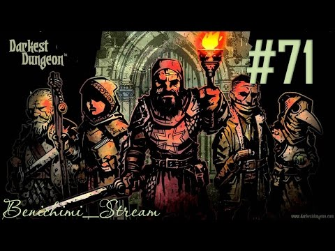 [Darkest Dungeon] 71 неделя. Жуткий Вопила #6 (убили)