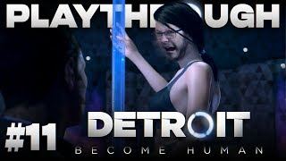 "AARON PLAYS Detroit Become Human #11  ""Sex Club"""