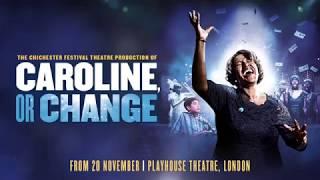 Caroline, Or Change - Playhouse Theatre