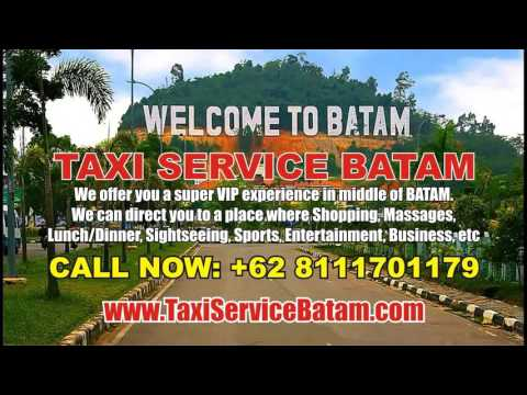 Taxi Service Batam Terbaik - Call: +62 8111701179