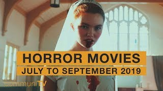 Upcoming Horror Movies - July to September 2019