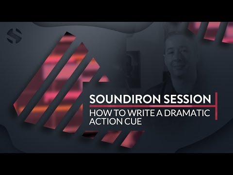 Soundiron Session | How To Write A Dramatic Action Cue