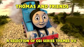 Thomas and Friends • A Selection of CGI Series Themes VII