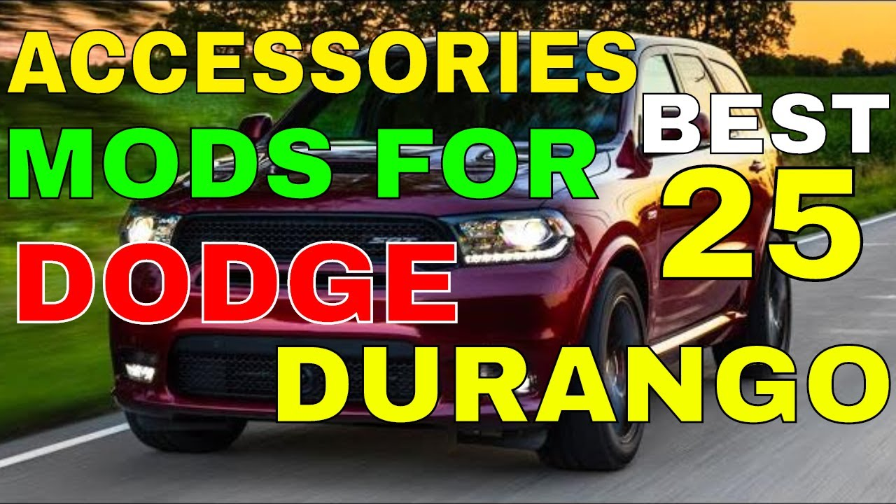 Accessories Mods For Dodge Durango 25 Best You Can Install For Interior Exterior Trims And Many More Youtube