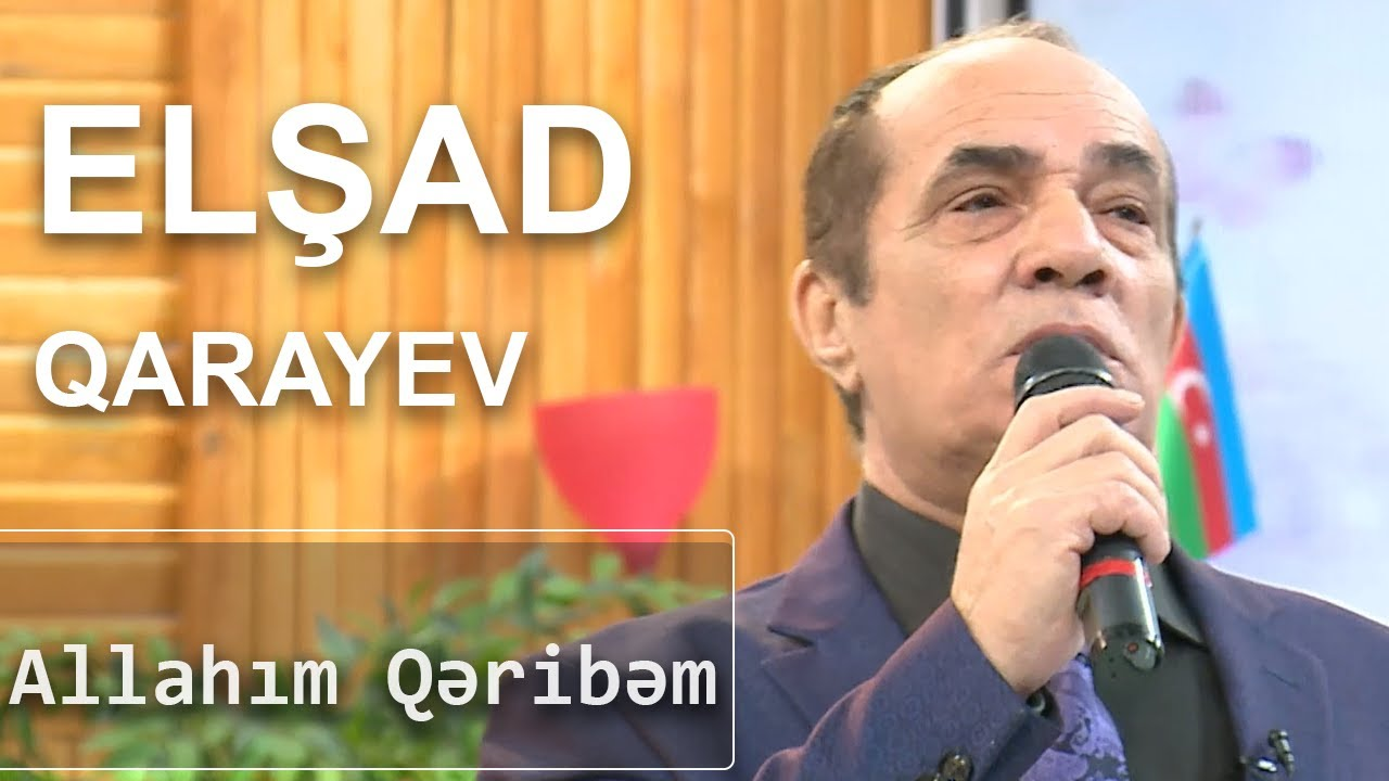Elşad Qarayev - Allahım Qəribəm (Birə-Bir)