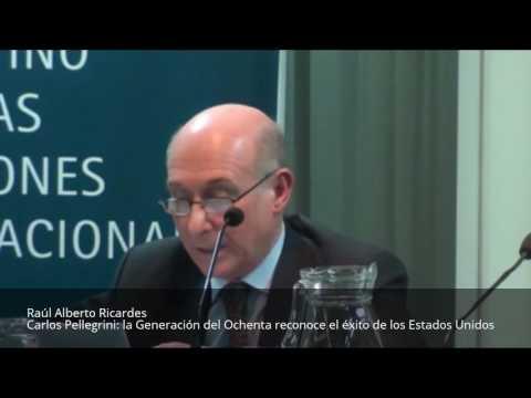 Carlos Pellegrini: la Generación del Ochenta reconoce el éxito de los Estados Unidos - Raúl Ricardes