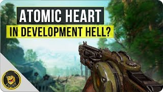 Atomic Heart - Development Hell & Potential Scam?