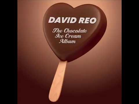 The Chocolate Ice Cream Album - Full Album - David Reo