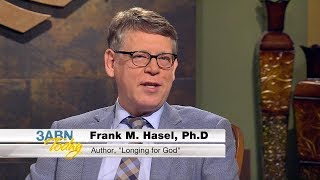 """3ABN Today - """"Longing For God"""" Frank Hasel (TDY018002)"""