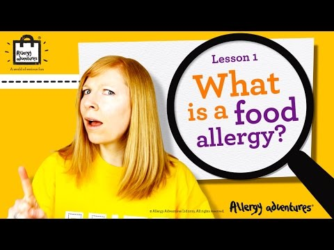 Lesson 1: What is a food allergy? Allergy Adventures Workshop for schools