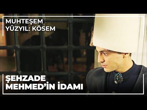 Muhteşem Yüzyıl Kösem 28.Bölüm   Şehzade Mehmed'in idamı!