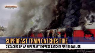 Two coaches of  AP Superfast Express catches fire in Gwalior