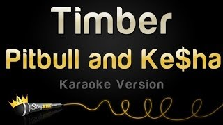 Repeat youtube video Pitbull and Ke$ha - Timber (Karaoke Version)