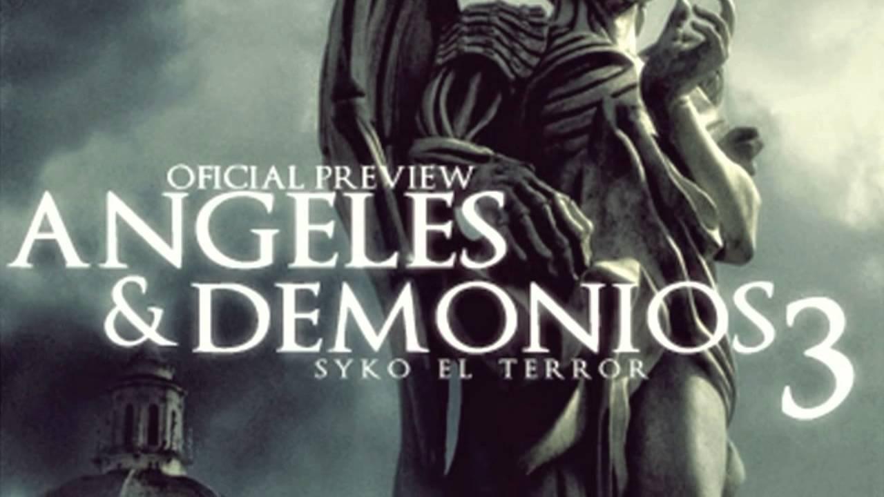 angeles y demonios syko