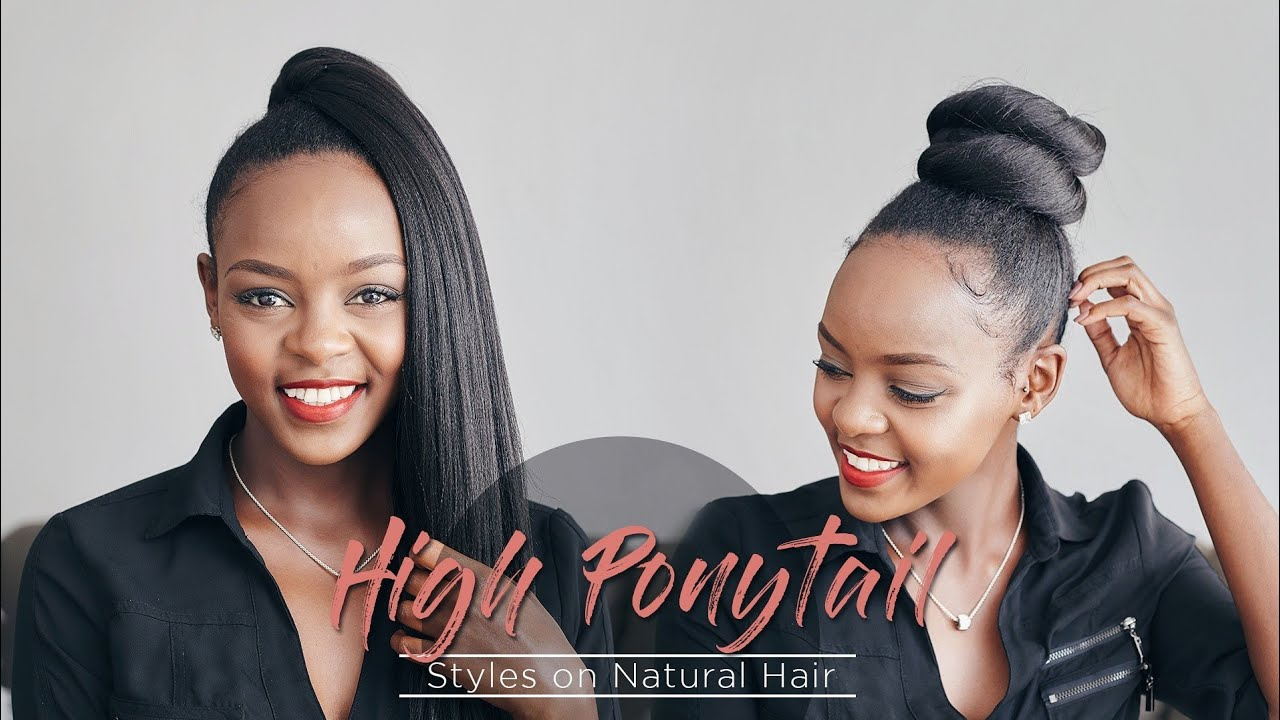 6 Easy High Ponytail Styles On Natural Hair Youtube
