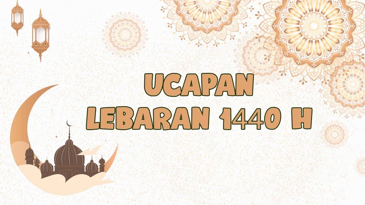Besok Lebaran 11 Ucapan Selamat Idul Fitri 1440 H Dalam Bahasa