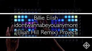 Billie Eilish - idontwannabeyouanymore (Elijah Hill Remix) // Launchpad Cover