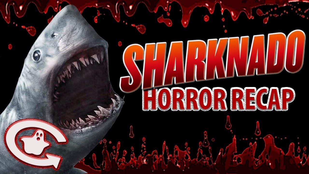 SHARKNADO | Horror Recaps | Ep. 19