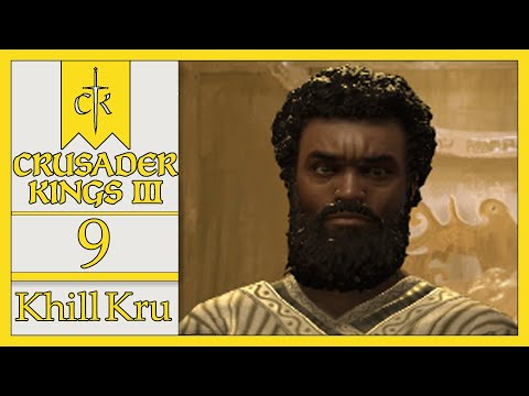 Cursed - Khill Kru - Let's Play Crusader Kings 3 [No War, What Nepotism?, West Africa] - 9 |
