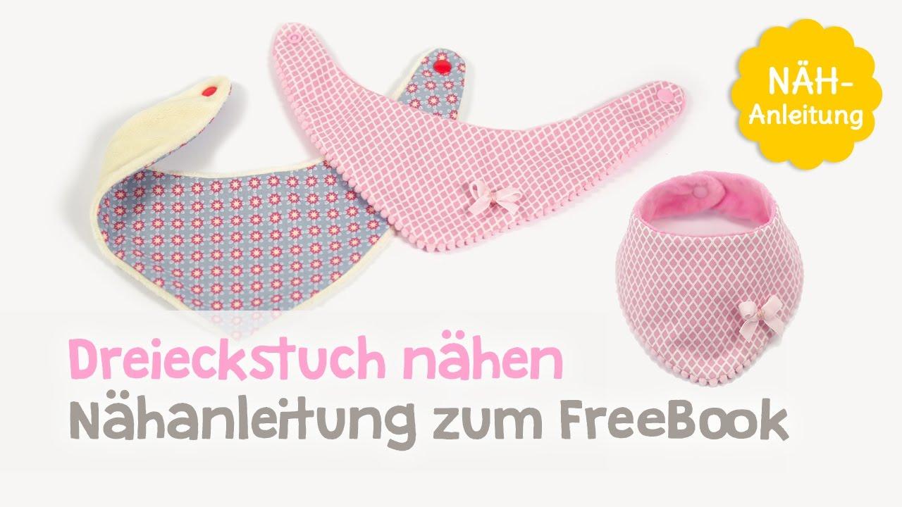 freebook dreieckstuch baby halstuch n hen youtube. Black Bedroom Furniture Sets. Home Design Ideas