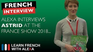 Alexa interviews Astrid - The France Show 2018