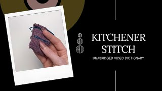 Kitchener Stitch - UNABRIDGED