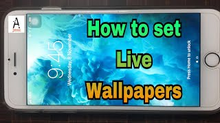 How to set Live Wallpapers in iPhone 6s|Astam Tech| ...