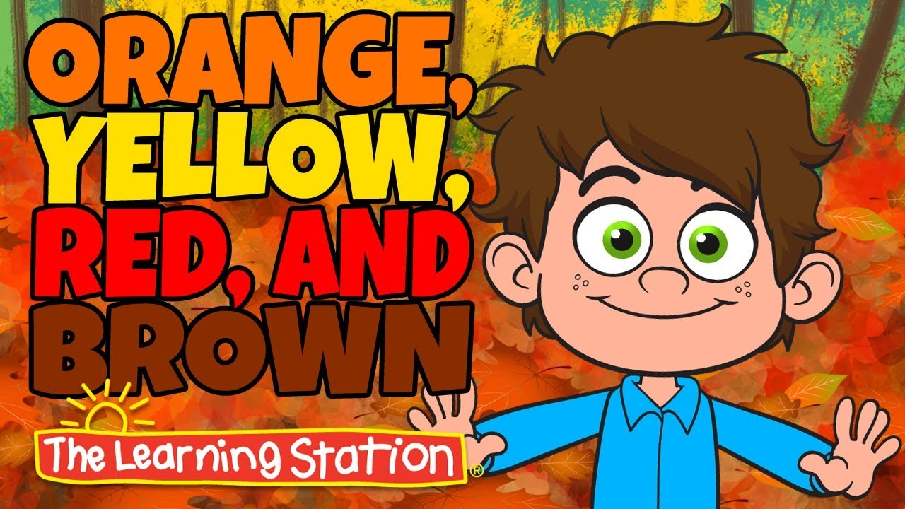 [VIDEO] - Orange, Yellow, Red and Brown - Seasons Songs for Kid - Kids Color Songs - By The Learning Station 5