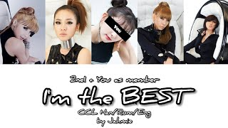 2NE1 |I'M THE BEST|[내가 제일 잘 나가] + YOU AS MEMBER [5 MEMBERS VER.] COLOR CODED LYRICS HAN/ROM/ENG