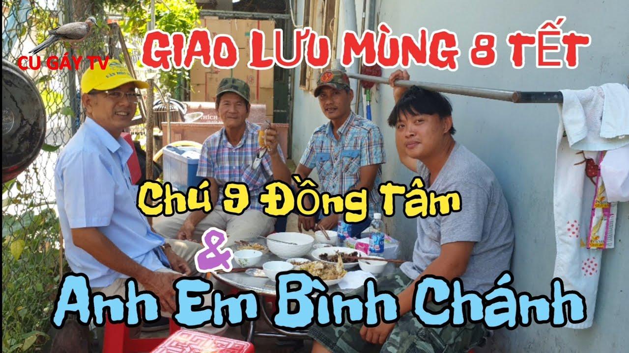 Giao Lưu Cùng Chú 9 Đồng Tâm Và Anh Em Cu Thủ Bình Chánh Ở Kiến Tường - Long An .