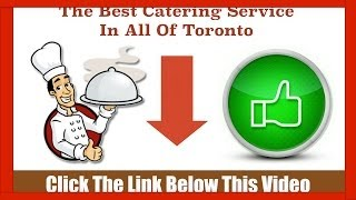 Catering Toronto - Top Companies Best Services