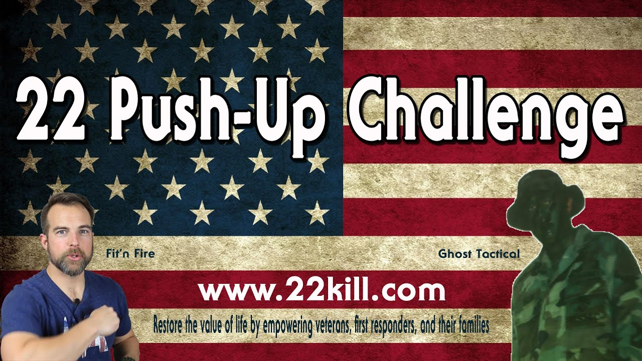 22 Push-Up Challenge - Veteran Suicide Awareness
