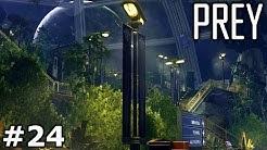 DAS GEWÄCHSHAUS – Lets Play PREY Gameplay German #24 – PS4 Pro & Deutsch