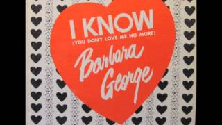 Barbara George     i know